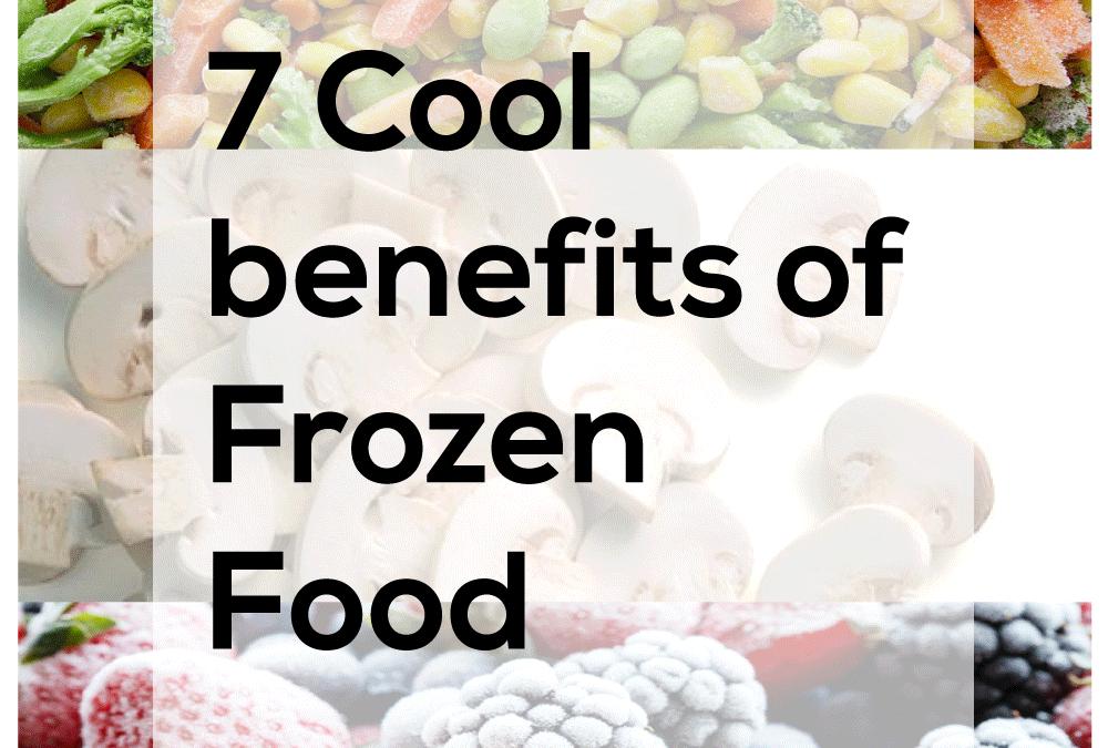7 Cool benefits of Frozen Food